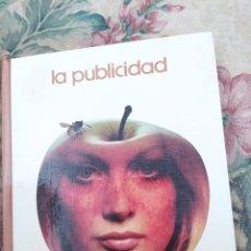 Libros de segunda mano: LA PUBLICIDAD, 1975 - MARÇAL MOLINÉ - LIBROS GT - BIBLIOTECA SALVAT - Nº69. Lote 239809860
