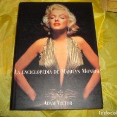 Libros de segunda mano: LA ENCICLOPEDIA DE MARILYN MONROE. ADAM VICTOR. EDT KONEMANN, 1999. Lote 242178310