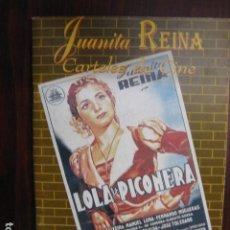 Libros de segunda mano: JUANITA REINA CARTELES DE CINE - COLECCION LUCIO ROMERO - ED. FESTIVAL CINE IBEROAMERICANO HUELVA. Lote 242872970
