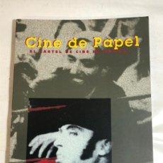 Livros em segunda mão: CINE DE PAPEL - EL CARTEL DE CINE EN ESPAÑA 1996. Lote 242966780