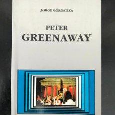 Libros de segunda mano: PETER GREENAWAY.JORGE GOROSTIZA-NUEVO. Lote 243068665