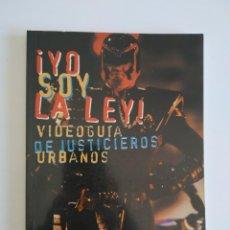 Libros de segunda mano: ¡YO SOY LA LEY!,VIDEO GUÍA DE JUSTICIEROS URBANOS ~ MIDONS 1997. Lote 243363405