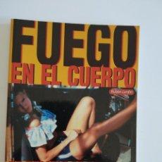 Libros de segunda mano: FUEGO EN EL CUERPO ~ MIDONS 1996. Lote 243364945
