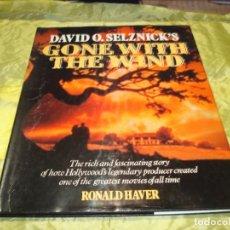 Libros de segunda mano: GONE WITH THE WIND ( LO QUE EL VIENTO SE LLEVO). DAVID O. SELNICK´S . RONALD HAVER. 1986. Lote 244397590