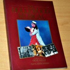 Libros de segunda mano: LIBRO EN INGLÉS: THE HOLLYWOOD MUSICAL - DE CLIVE HIRSCHHORN - EDITA OCTOPUS BOOKS - 1ª EDICIÓN 1986. Lote 244686100