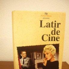 Libros de segunda mano: JOSÉ LUIS GARCI: LATIR DE CINE (NICKEL ODEON, 1998) TAPA DURA. PERFECTO. RARO. PRIMERA EDICIÓN.. Lote 244721930