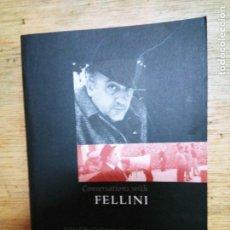 Libros de segunda mano: COSTANZO COSTANTINI: CONVERSATIONS WITH FELLINI. Lote 245068785
