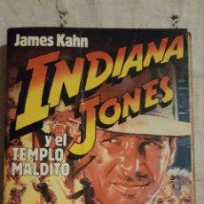 Libros de segunda mano: INDIANA JONES Y EL TEMPLO MALDITO - JAMES KAHN - ED. PLANETA 1984. Lote 245106695