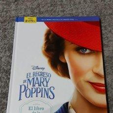 Libros de segunda mano: LIBRO DE LA PELICULA EL REGRESO DE MARY POPPINS DISNEY ** NUEVO **. Lote 245395675