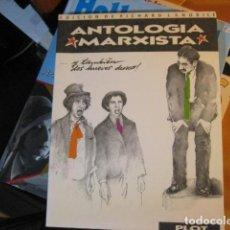 Libros de segunda mano: ANTOLOGÍA MARXISTA. EDICIÓN DE RICHARD J. ANOBILE. PRÓLOGO DE GROUCHO MARX. BUEN ESTADO. Lote 245397300