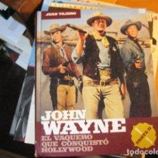 Livros em segunda mão: JOHN WAYNE-EL VAQUERO QUE CONQUISTÓ HOLLYWOOD-JUAN TEJERO-PARTE II (1956-1979). Lote 245397840
