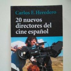 Libros de segunda mano: CARLOS F. HEREDERO: 20 NUEVOS DIRECTORES DEL CINE ESPAÑOL. Lote 246248935