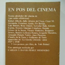 Libros de segunda mano: EN POS DEL CINEMA. CARLOS Y DAVID PÉREZ MARINERO. CON TRES POEMAS DE LUIS BUÑUEL. Lote 246250065