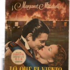Libros de segunda mano: LO QUE EL VIENTO SE LLEVÓ. MARGARET MITCHELL. OBRA COMPLETA. FOTOS M. G. M. EDITOR AYMA, 1951(T/19). Lote 246285235
