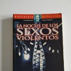 Livres d'occasion: LA NOCHE DE LOS SEXOS VIOLENTOS ~ BIBLIOTECA DR. VÉRTIGO ~ GLÉNAT 1999. Lote 247315920