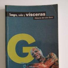 Livres d'occasion: SANGRE,SUDOR Y VÍSCERAS ~ EDITORIAL LA MÁSCARA 1996 ~. Lote 247324115