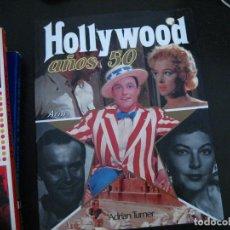 Livros em segunda mão: HOLLYWOOD AÑOS 50 / ADRIAN TURNER / 1987. Lote 249535225