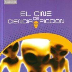 Libros de segunda mano: EL CINE DE CIENCIA FICCIÓN - TELOTTE, J. P - CAMBRIDGE UNIVERSITY PRESS - 2002 - RÚSTICA - 278 PÁGS. Lote 250330080