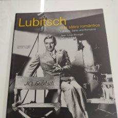 Libros de segunda mano: LUBITSCH O LA SÁTIRA ROMÁNTICA JEAN PAUL BOURGET EITHNE O´NEIL FILMOTECA ESPAÑOLA CINE DONOSTIA. Lote 252133430