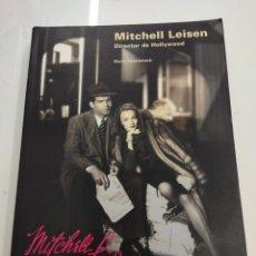Libros de segunda mano: MITCHELL LEISEN DIRECTOR DE HOLLYWOOD D. CHIERICHETTI FESTIVAL CINE SAN SEBASTIAN FILMOTECA ESPAÑOL. Lote 252134465