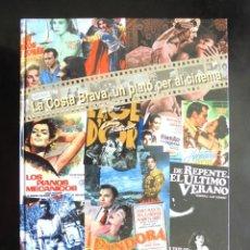 Libros de segunda mano: LA COSTA BRAVA, UN PLATÓ PER AL CINEMA LLUÍS MOLINAS I FALGUERAS 2002 IMPECABLE PALAFRUGELL. Lote 252350790