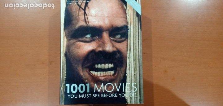 1001 MOVIES YOU MUST SEE BEFORE YOU DIE STEVEN JAY SCHNEIDER (Libros de Segunda Mano - Bellas artes, ocio y coleccionismo - Cine)