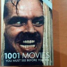 Libros de segunda mano: 1001 MOVIES YOU MUST SEE BEFORE YOU DIE STEVEN JAY SCHNEIDER. Lote 253500555