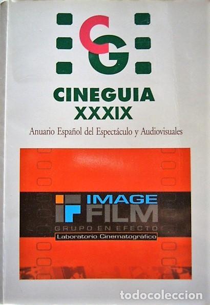 CINEGUÍA 39 EDICIÓN (Libros de Segunda Mano - Bellas artes, ocio y coleccionismo - Cine)