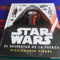 Libros de segunda mano: STAR WARS EL DESPERTAR DE LA FUERZA, DICCIONARIO VISUAL. DK 2015. TAPAS DURAS.. Lote 254206555