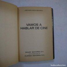 Libros de segunda mano: VAMOS A HABLAR DE CINE - JOSÉ MARÍA GARCÍA ESCUDERO - SALVAT EDITORES / ALIANZA EDITORIAL - 1970. Lote 254570645
