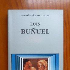 Libros de segunda mano: LUIS BUÑUEL / AGUSTIN SANCHEZ VIDAL / CATEDRA / 1991. Lote 254612635