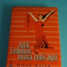 Libros de segunda mano: JACK LEMMON NUNCA CENÓ AQUÍ. DIEGO GALÁN. PRÓLOGO DE ARTURO PÉREZ-REVERTE. FESTIVAL DE CINE. Lote 254632880