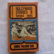 Libros de segunda mano: TERENCI MOIX. HOLLYWOOD STORIES II. 1973. PRIMERA EDICIÓN.. Lote 254646315