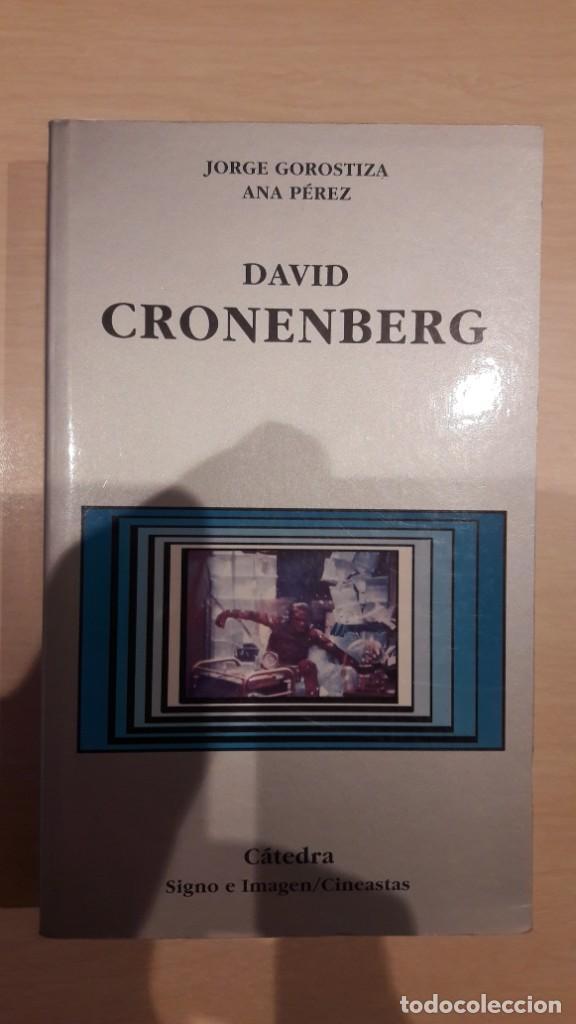 DAVID CRONENBERG. JORGE GOROSTIZA. CÁTEDRA. (Libros de Segunda Mano - Bellas artes, ocio y coleccionismo - Cine)