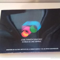 Libros de segunda mano: JOSE RAMON SANCHEZ 50 AÑOS DE CINE ESPAÑOL. Lote 255976615