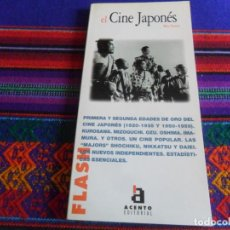 Libros de segunda mano: EL CINE JAPONÉS DE MAX TESSIER. ACENTO EDITORIAL 1999. 96 PÁGINAS. COLECCIÓN FLASH Nº 130.. Lote 256149740