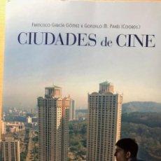 Libros de segunda mano: CIUDADES DE CINE. FRANCISCO GARCÍA GÓMEZ Y GONZALO M. PAVÉS (COORDS.) CÁTEDRA. ARQUITECTURA.. Lote 257514500