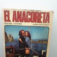 Libros de segunda mano: EL ANACORETA. RAFAEL AZCONA Y JUAN ESTELRICH. GUIÓN DE LA PELÍCULA. SEDMAY 1976 (ENVÍO 4,31€). Lote 257441530
