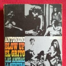 Livros em segunda mão: MICHELANGELO ANTONIONI, BLOW UP~LAS AMIGAS~EL GRITO~LA AVENTURA - 1970~2ªED. - ALIANZA EDIT. - PJRB. Lote 259033855