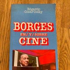 Livres d'occasion: BORGES EN Y SOBRE CINE - EDGARDO COZARINSKY - COLECCION ESPIRAL / EDICIONES ALPHAVILLE. Lote 259780445