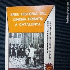 Libros de segunda mano: BREU HISTORIA DEL CINEMA PRIMITIU A CATALUNYA. EDICIONS ROBRENYO 1977.. Lote 259913870