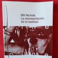 Livros em segunda mão: LA REPRESENTACION DE LA REALIDAD. CUESTIONES Y CONCEPTOS SOBRE EL DOCUMENTAL. BILL NICHOLS. PAIDOS 2. Lote 261569200