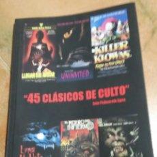 Libros de segunda mano: 45 CLÁSICOS DE CULTO. IVÁN PALMAROLA. DEDICADO. Lote 261841520