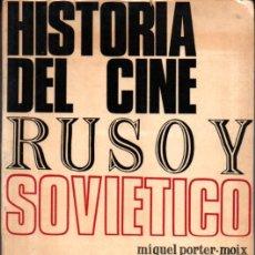 Libros de segunda mano: PORTER MOIX : HISTORIA DEL CINE RUSO Y SOVIÉTICO (1968) VOLUMEN I Y ÚNICO. Lote 262755220