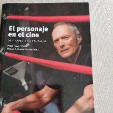 Libros de segunda mano: EL PERSONAJE EN EL CINE : DEL PAPEL A LA PANTALLA SANGRO COLÓN, PEDRO, HUERTA FLORIANO, MIGUEL ÁNGEL. Lote 262850280