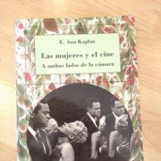 Libros de segunda mano: 'LAS MUJERES Y EL CINE'. E. ANN KAPLAN. Lote 262861470