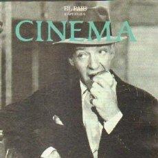 Libros de segunda mano: CINEMA CAPITULO 6 (EL PAIS): FRED ASTAIRE, LAS ALAS DEL MUSICAL. A-CI-963. Lote 263025260