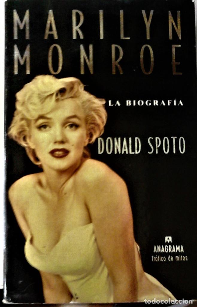 DONALD SPOTO - MARILYN MONROE, LA BIOGRAFÍA (Libros de Segunda Mano - Bellas artes, ocio y coleccionismo - Cine)