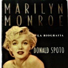 Libros de segunda mano: DONALD SPOTO - MARILYN MONROE, LA BIOGRAFÍA. Lote 263042305