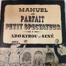Libros de segunda mano: MANUAL DEL PERFECTO PEQUEÑO ESPECTADOR, FRANCIA. Lote 263141395